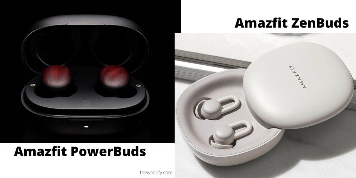 amazfit powerbuds vs amazfit zenbuds